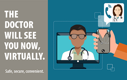 Connect with your doctor by phone or video.